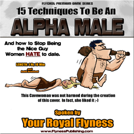 15 techniques to be an alpha male and stop being the guy women hate to date!