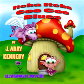 Itcha Itcha Goo Goo Blues | eBooks | Children's eBooks
