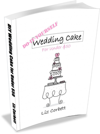 do-it-yourself wedding cake for under $50 ebook