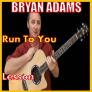Learn to play Run To You by Bryan Adams | Movies and Videos | Educational