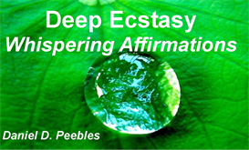 Deep Ecstasy Whispering Energy Affirmation Audios
