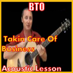 Learn to play Takin Care Of Business by BTO | Movies and Videos | Educational