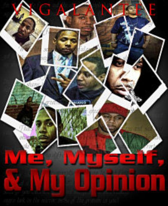 First Additional product image for - Me,Myself,and My Opinion by Vigalantee