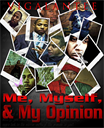 Me,Myself,and My Opinion by Vigalantee | eBooks | Philosophy