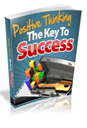 Positive Thinking - The Key To Success | eBooks | Business and Money