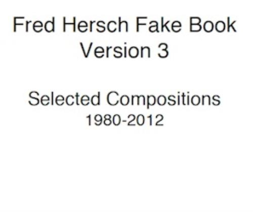 First Additional product image for - Fred Hersch Fake Book Third Edition Selected Tunes 1980-2014