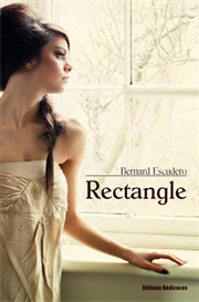 Rectangle - par Bernard Escudero | eBooks | Fiction