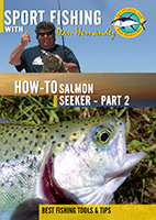 Sportfishing with Dan Hernandez Salmon Seeker Pt 2 | Movies and Videos | Documentary