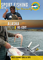 Sportfishing with Dan Hernandez Alaska | Movies and Videos | Documentary