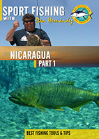Sportfishing with Dan Hernandez Nicaragua Pt 1 | Movies and Videos | Documentary