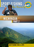 Sportfishing with Dan Hernandez Nicaragua Pt 2 | Movies and Videos | Documentary