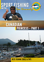 Sportfishing with Dan Hernandez Canadian Princess Pt 1 | Movies and Videos | Documentary