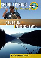 Sportfishing with Dan Hernandez Canadian Princess Pt 2 | Movies and Videos | Documentary