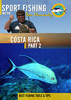 sportfishing with dan hernandez costa rica pt 2