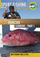 Sportfishing with Dan Hernandez Rancho Leonero Pt 1 | Movies and Videos | Documentary