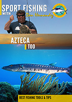 sportfishing with dan hernandez azteca too