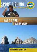 Sportfishing with Dan Hernandez East Cape – Buena Vista | Movies and Videos | Documentary