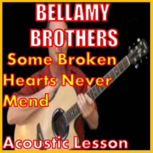 Learn to play Some Broken Hearts Never Mend by The Bellamy Brothers | Movies and Videos | Educational