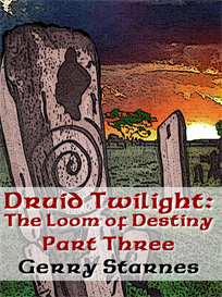 druid twilight: the loom of destiny pt. 3 (pdf version)