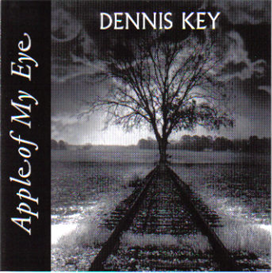 apple of my eye - dennis key