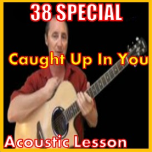 Learn to play Caught Up in you by 38 Special | Movies and Videos | Educational