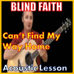 Learn to play Can't Find My Way Home by Blind Faith | Movies and Videos | Educational