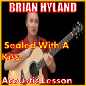 Learn to play Sealed With A Kiss by Brian Hyland | Movies and Videos | Educational
