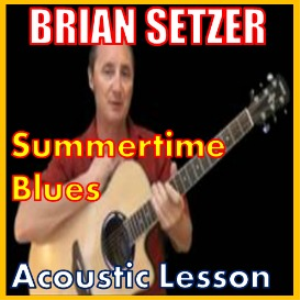 Learn to play Summertime Blues by Brian Setzer | Movies and Videos | Educational
