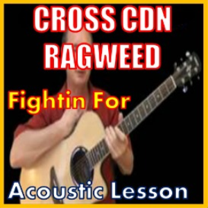 Learn to play Fightin For by Cross Canadian Ragweed | Movies and Videos | Educational
