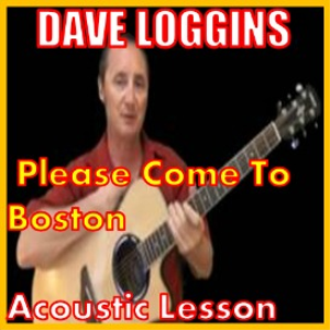 Learn to play Please Come To Boston by Dave Loggins | Movies and Videos | Educational