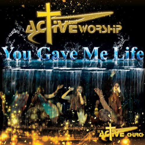 Second Additional product image for - Active Worship - You Gave Me Life (Album)