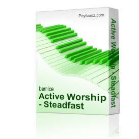 Active Worship - Steadfast | Music | World