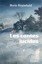 Les contes lucides - par Marie Regimbald | eBooks | Fiction