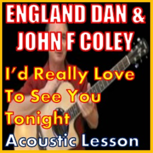 Learn to play Id Really Love To See You Tonight | Movies and Videos | Educational