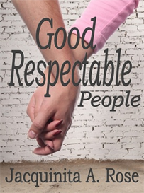 Good Respectable People (A Short Fiction) | eBooks | Fiction