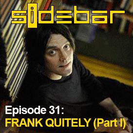 SiDEBAR Episode 30: FRANK QUITELY (Part I)