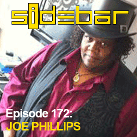 SiDEBAR Episode 172: JOE PHILLIPS