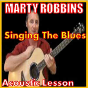 learn to play singing the blues by marty robbins