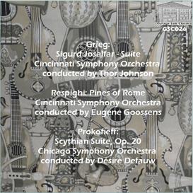 Grieg: Sigurd Josalfar Suite; Respighi: Pines of Rome; Prokofieff: Scythian Suite | Music | Classical