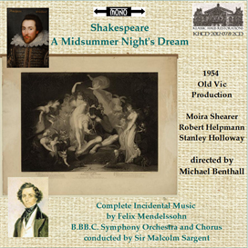 Shakespeare: A  Midsummer Night's Dream - Old Vic 1954 performance | Music | Classical