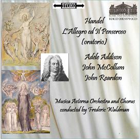 Handel: L'Allegro ed Il Penseroso - Adele Addison/John McCollum/John Reardon - Musica Aeterna Orchestra and Chorus/Frederic Waldman | Music | Classical