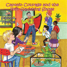Captain Courage & the Fear-Squishing Shoes | eBooks | Children's eBooks