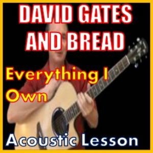 Learn to play Everything i Own by David Gates | Movies and Videos | Educational