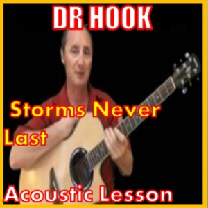 Learn to play Storms Never Last by Dr Hook | Movies and Videos | Educational