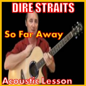 Learn to play So Far Away by Dire Straits | Movies and Videos | Educational