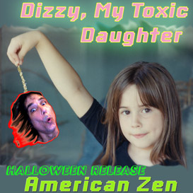 Dizzy, My Toxic Daughter | Music | Children