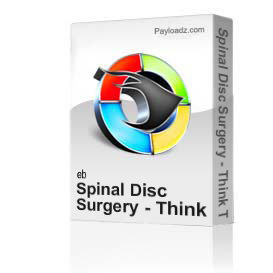 Spinal Disc Surgery - Think Twice, No, Twenty Times  by Professor Majid Ali MD | Movies and Videos | Educational