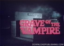 Grave Of The Vampire - Movie 1974 Horror Sci-Fi Download .Avi | Movies and Videos | Horror