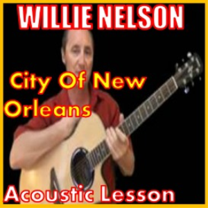 Learn to play City Of New Orleans by Willie Nelson | Movies and Videos | Educational