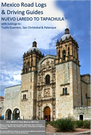 Nuevo Laredo to Tapachula Road Log and Travel Guide | eBooks | Travel